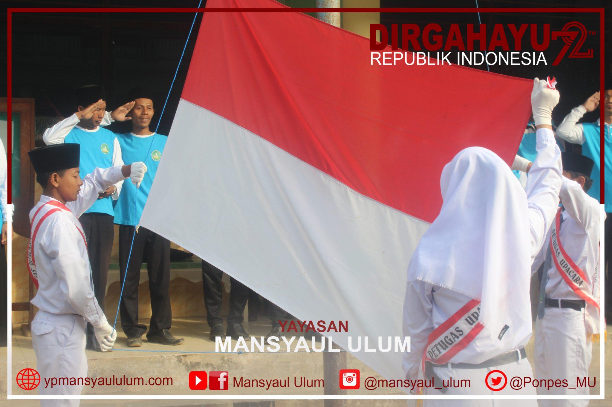 DIRGAHAYU REPUBLIK INDONESIA 72 YAYASAN MANSYAUL ULUM