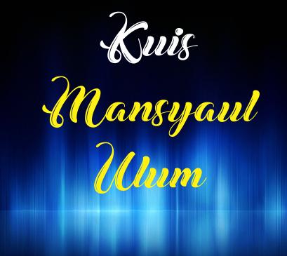 Kuis Mansyaul Ulum